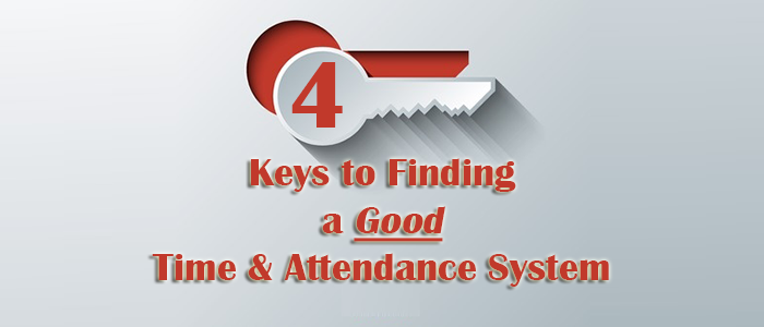 4 Keys to Time and Attendance