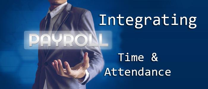Payroll Time & Attendance Integration