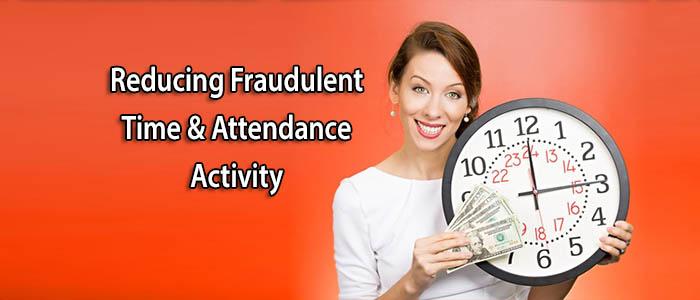 fraudulent time & attendance