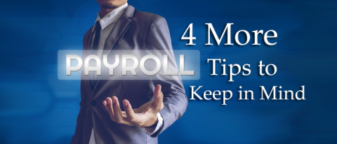 4 more payroll tips