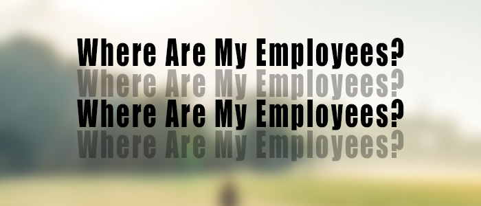 Where are my employees?