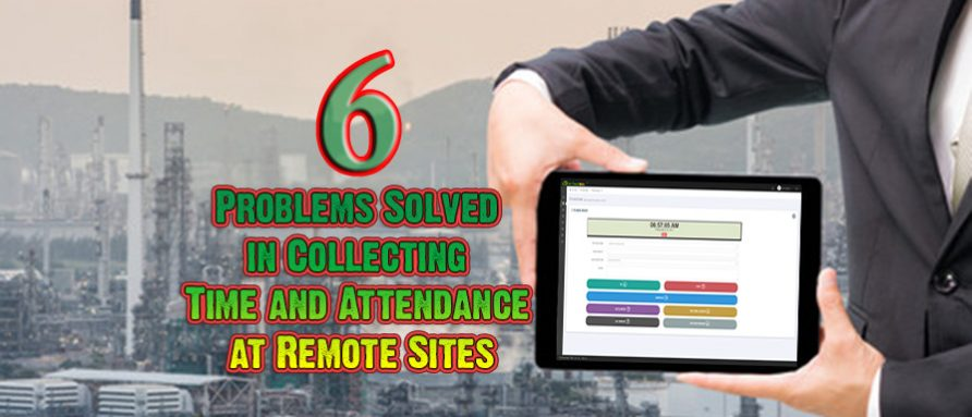 Collecting Time and Attendance at Remote Sites