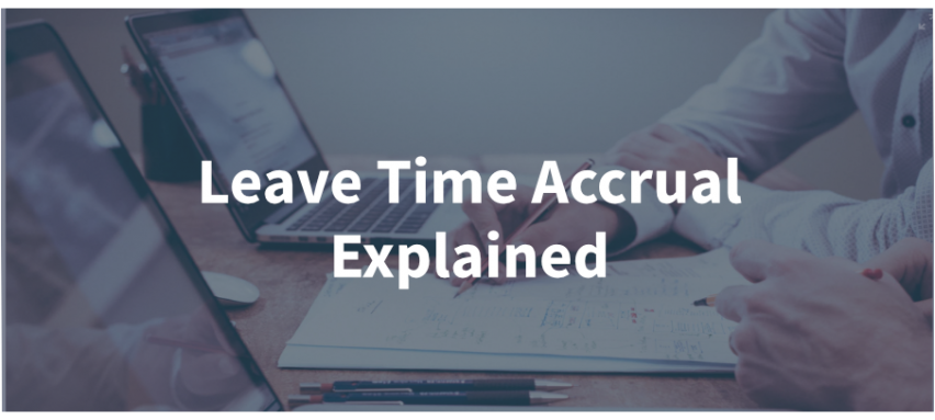 Leave Time Accruals Explained