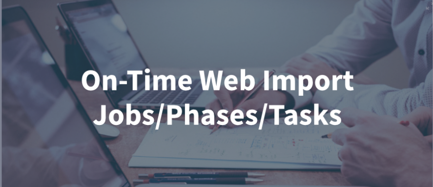 importing-jobs-phases-tasks